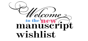 Welcome to the New Manuscript WishList™!