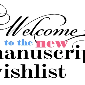 Welcome to the New Manuscript Wish List™!
