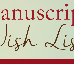 Go to the NEW ManuscriptWishList.com
